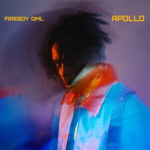 Fireboy DML – APOLLO (Album/Zip/Mp3)